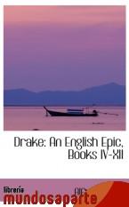 Portada de DRAKE: AN ENGLISH EPIC, BOOKS IV-XII