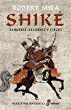 Portada de SHIKE: SAMURAIS, DRAGONES Y ZINJAS