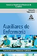 Portada de AUXILIARES DE ENFERMERIA DEL CONSORCIO HOSPITALARIO PROVINCIAL DECASTELLON. TEMARIO. VOLUMEN I