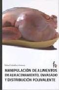 Portada de MANIPULACION DE ALIMENTOS EN ALMACENAMIENTOS ENVASADO Y DISTRIBUCION POLIVALENTE