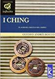 Portada de I CHING: EL ALMA DEL ORACULO DEL CAMBIO