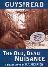 Portada de GUYS READ: THE OLD, DEAD NUISANCE