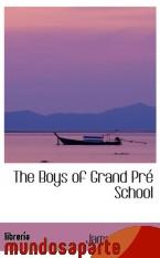 Portada de THE BOYS OF GRAND PRÉ SCHOOL