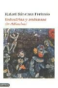 Portada de INDUSTRIAS Y ANDANZAS DE ALFANHUI