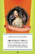 Portada de HISTORIA DE ESPAÑA CONTADA POR ESTUDIANTES: LOS DISPARATES MAS SONADOS DE LOS ALUMNOS DE ESO Y BACHILLERATO