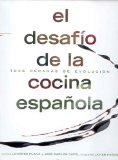 Portada de EL DESAFIO DE LA COCINA ESPAÑOLA: TRES DECADAS DE EVOLUCION