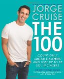 Portada de THE 100: COUNT ONLY SUGAR CALORIES AND LOSE UP TO 18 LBS. IN 2 WEEKS