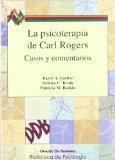 Portada de LA PSICOTERAPIA DE CARL ROGERS: CASOS Y COMENTARIOS