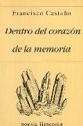 Portada de DENTRO DEL CORAZON DE LA MEMORIA
