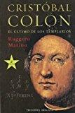 Portada de CRISTOBAL COLON: EL ULTIMO DE LOS TEMPLARIOS