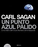 Portada de UN PUNTO AZUL PALIDO: UNA VISION DEL FUTURO HUMANO EN EL ESPACIO