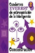 Portada de CUADERNOS EVEREST DE ENTRENAMIENTO DE LA INTELIGENCIA 2 : CONCENTRACION