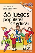 Portada de 66 JUEGOS POPULARES PARA EDUCAR
