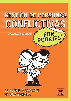 Portada de GESTIÓN DE PERSONAS CONFLICTIVAS FOR ROOKIES (EBOOK)