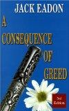 Portada de A CONSEQUENCE OF GREED