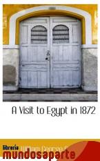 Portada de A VISIT TO EGYPT IN 1872