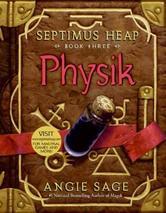 Portada de SEPTIMUS HEAP, BOOK THREE: PHYSIK