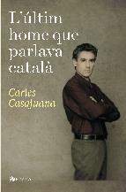 Portada de L'ÚLTIM HOME QUE PARLAVA CATALÀ (EBOOK)