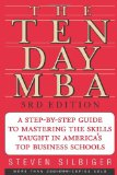 Portada de THE TEN-DAY MBA: A STEP-BY-STEP GUIDE TO MASTERING THE SKILLS TAUGHT IN AMERICA'S TOP BUSINESS SCHOOLS