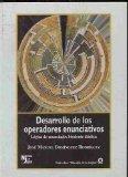 Portada de DESARROLLO DE LOS OPERADORES ENUNCIATIVOS: LOGICA DE ENUNCIADOS BIVALENTE DIADICA