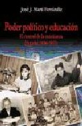 Portada de PODER POLITICO Y EDUCACION: EL CONTROL DE LA ENSEÑANZA