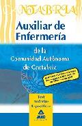 Portada de AUXILIARES DE ENFERMERIA DE LA COMUNIDAD AUTONOMA DE CANTABRIA. TEST MATERIAS ESPECIFICAS