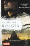 Portada de LA CONJURA BORGIA