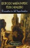 Portada de PRESENTACION DEL SUPERHOMBRE