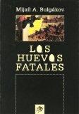 Portada de LOS HUEVOS FATALES