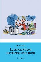 Portada de LA MERAVELLOSA MEDICINA D'EN JORDI (EBOOK)
