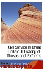 Portada de CIVIL SERVICE IN GREAT BRITAIN: A HISTORY OF ABUSES AND REFORMS