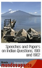 Portada de SPEECHES AND PAPERS ON INDIAN QUESTIONS, 1901 AND 1902