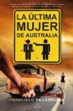 Portada de LA ÚLTIMA MUJER DE AUSTRALIA