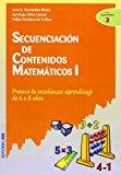 Portada de SECUENCIACION DE CONTENIDOS MATEMATICOS 1: PROCESO DE ENSEÑANZA-APRENDIZAJE DE 6 A 8 AÑOS