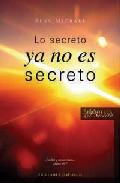 Portada de LO SECRETO YA NO ES SECRETO