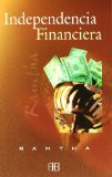 Portada de INDEPENDENCIA FINANCIERA