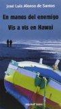 Portada de EN MANOS DEL ENEMIGO/VIS A VIS EN HAWAI