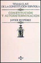 Portada de CONSTITUCION Y AUTODETERMINACION