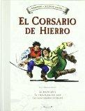 Portada de EL CORSARIO DE HIERRO Nº 1 (CONTIENE: LA MANO AZUL; LA VIEJA DAMADEL MAR; LOS MERCADERES DE EBANO)