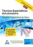 Portada de TECNICOS ESPECIALISTAS DE LABORATORIO DE LA AGENCIA VALENCIANA DESALUD. SIMULACROS DE EXAMEN Y SUPUESTOS PRACTICOS