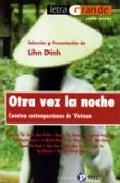 Portada de OTRA VEZ LA NOCHE: CUENTOS CONTEMPORANEOS DE VIETNAM