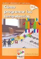 Portada de COMO PROGRAMAR LAS COMPETENCIAS VOL. II: ENSEÑAR Y APRENDER POR COMPETENCIAS
