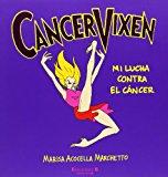 Portada de CANCER VIXEN: MI LUCHA CONTRA EL CANCER