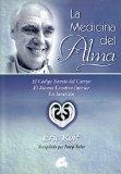 Portada de LA MEDICINA DEL ALMA: EL CODIGO SECRETO DEL CUERPO. EL IDIOMA CREATIVO INTERIOR. LA INTUICION