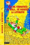 Portada de PER MIL FORMATGES DE BOLA, HE GUANYAT LA LOTORATO!