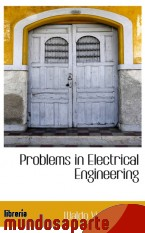 Portada de PROBLEMS IN ELECTRICAL ENGINEERING