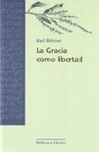 Portada de LA GRACIA COMO LIBERTAD (EBOOK)