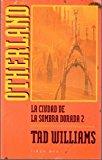 Portada de LA CIUDAD DE LA SOMBRA DORADA, II