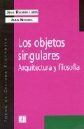 Portada de LOS OBJETOS SINGULARES: ARQUITECTURA Y FILOSOFIA