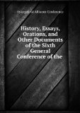 Portada de HISTORY, ESSAYS, ORATIONS, AND OTHER DOCUMENTS OF THE SIXTH GENERAL CONFERENCE OF THE EVANGELICAL ALLIANCE : HELD IN NEW YORK, OCTOBER 2-12, 1873 (1874)